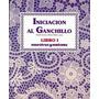 Seis Revistas Iniciacion Al Ganchillo (crochet) Mas Obsequio