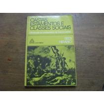 Livro Castas, Estamentos E Classes Sociais Sedi Hirano