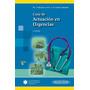 Guía De Actuación En Urgencias 5 Edicion  / Panamericana<br><strong class='ch-price reputation-tooltip-price'>$ 114.000</strong>