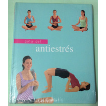 Libro - Guía Del Antiestrés -