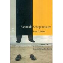 A Cura De Schopenhauer - Irvin D. Yalom