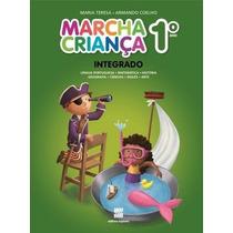 Marcha Criança - Integrado - 1º Ano - Reformulado - 3ª Ed. 2