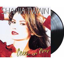 Shania Twain Come On Over 2 Vinilos Nuevos Importados