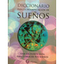Diccionario Para La Interpretacion De Sueños