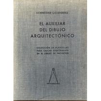 El Auxiliar Del Dibujo Arquitectónico.