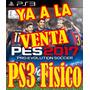 Pes 2017 Ps3 Juego Fisico!! El Mejor Precio De Zona Norte !!