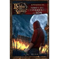 La Biblia De Los Caídos. Tomo 1 Del Testamento De Jon