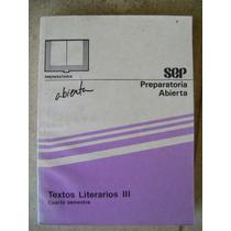 Preparatoria Abierta Textos Literarios 3. 4 Sem. Sep $80
