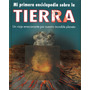Mi Primera Enciclopedia Td Sobre La Tierra (lenticular)