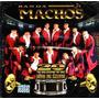 Banda Machos 20 Años De Exitos 2cd