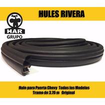 Hule De Puerta Chevy Tramo De 3.70 M Original