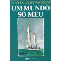 Livro Náutico - Um Mundo Só Meu - Ed. Edições Marítimas