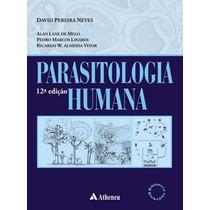 Parasitologia Humana /autor David Pereira Neves/atheneu