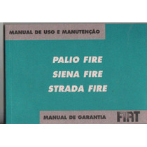 Manual Proprietário Palio Siena Strada Fire 2008 Kit Complet