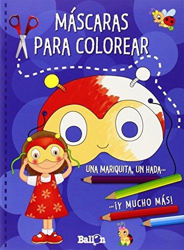 Libro Mascaras Para Colorear. Azul: Una Mariquita, Un Hada ...