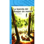 La Leyenda Del Bosque Sin Nombre (infantil Azul Envío Gratis
