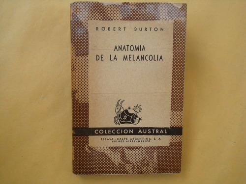 Robert Burton, Anatomía De La Melancolía, Espasa-calpe, Arge ...