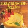 La Gran Reposteria Paso A Paso. 3 Tomos