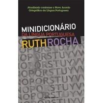 Livro Minidicionário Da Língua Portuguesa, 2005 Ruth Rocha