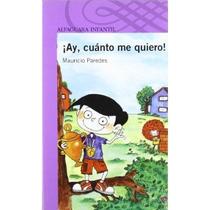 ¡ay, Cuanto Me Quiero!; Mauricio Paredes Envío Gratis