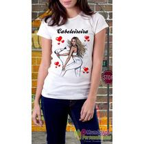 Camisetas Personalizadas Profissões Cabelereira