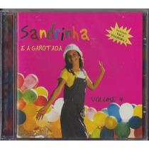 Cd Sandrinha E A Garotada - Vol 4 (original)