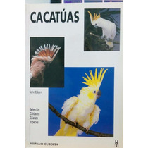 Libro Cacatuas Editorial Hispano Europea