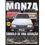 Opala & Cia Especial Guia Histórico Monza S/r Classic 500 Ef