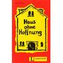 Haus Ohne Hoffnung (stufe 3); Unknown Envío Gratis
