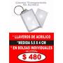 Llaveros Acrílico En Bolsitas Individuales $ 480 El Ciento