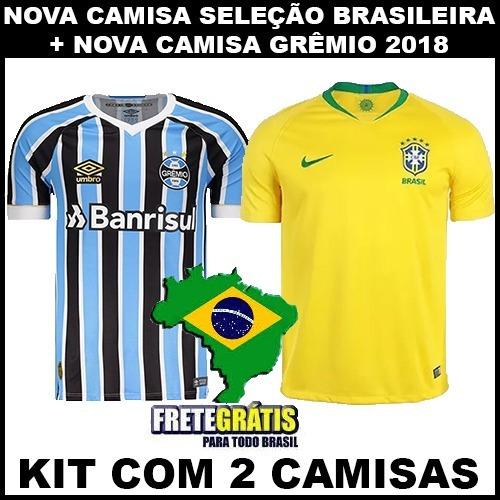 f6cbbe2487 Nova Camisa Grêmio 2018+ Camisa Seleção Brasileira Copa 2018 - R  120