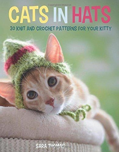 Gatos En Sombreros: 30 Patrones De Punto Y Ganchillo Para Tu ...