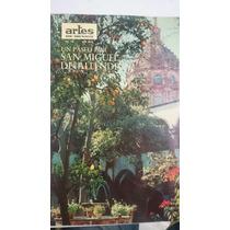 Artes De México #139 Un Paseo Por San Miguel De Allende