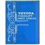 Manual Catalogo Peças Empilhadeira Toyota Fg7 E Fg9 1973