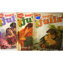 Pacote/lote Com 3 Romances Super Julia Florzinha