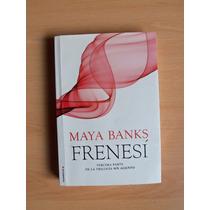 Maya Banks - Frenesí - Trilog Sin Aliento Excelente - Envíos