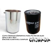Tampa Cromada Para Filtro Oleo Opala 4cc 6cc