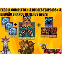 Exodia Completo + 3 Deuses Egípcios + 3 Dragão Branco
