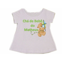 Camiseta Chá De Bebê Gestante Personalizada Bata Blusa