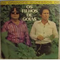 Lp / Vinil Sertanejo: Os Filhos De Goiás - Sucessos - 1980