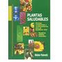 Plantas Saludables - Nestor Palmetti - Hierbas Medicinales