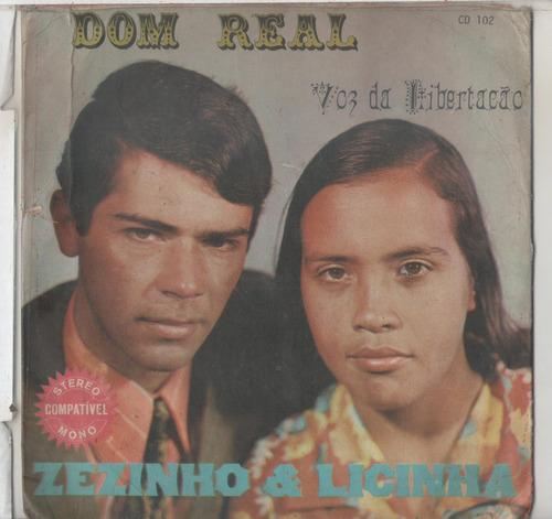 Zezinho e Licinha - Dom Real  1991