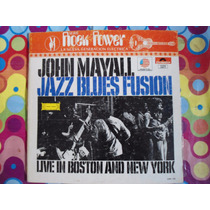 John Mayall Lp Jazz Blues Fusion Live In Boston Rock Power
