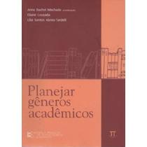 Planejar Generos Academicos - Anna Rachel Machado / Eliane L