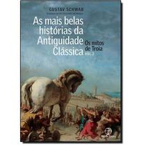 Livro As Mais Belas Histórias Da Antiguidade Clássica Vol.2