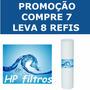Cartucho Refil P/filtro Água E Caixa Fortlev Compre 7 Leve 8