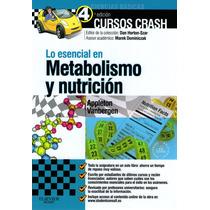 Lo Esencial En Metabolismo Y Nutrición Cursos Crash