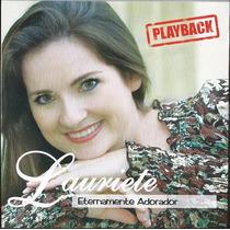Playback Lauriete - Eternamente Adorador (original)