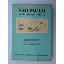 São Paulo Onde Está Sua História (1981)
