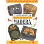 Libro De Manualidades : Pintura Sobre Madera - S. Edwards